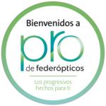 """""""PRO"""", la nueva solución de Federópticos para usuarios de progresivos"""