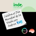 Celebra el Día Mundial de la Visión con Indo en TVE