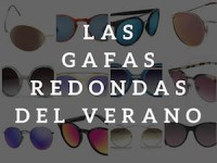 Las 14 gafas redondas de sol de este verano 2016