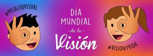 Vision y vida dia mundial de la vision 2017-2