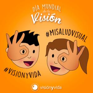 Vision y vida dia mundial de la vision 2017