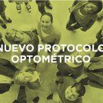 OPTICA2000 ha diseñado el nuevo Protocolo de Gabinete Optométrico para ofrecer revisiones personalizadas en sus centros